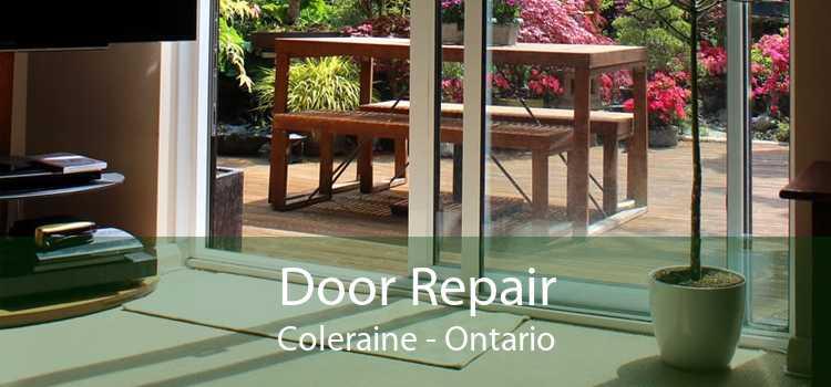 Door Repair Coleraine - Ontario