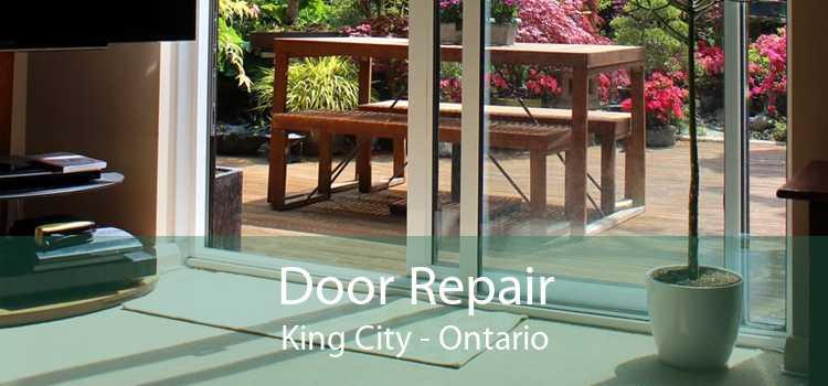 Door Repair King City - Ontario