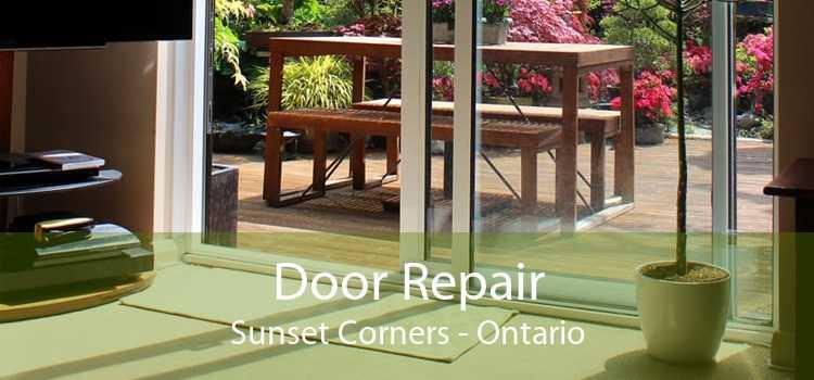 Door Repair Sunset Corners - Ontario