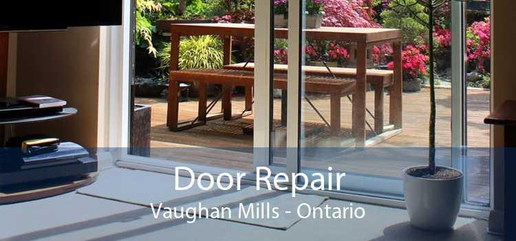 Door Repair Vaughan Mills - Ontario