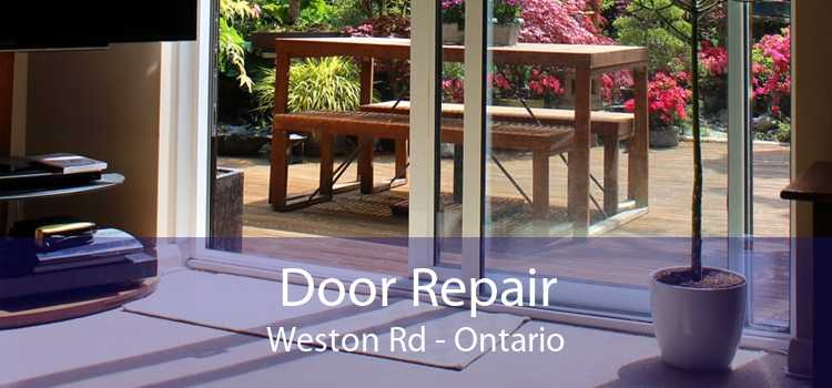 Door Repair Weston Rd - Ontario